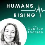 Humans Rising Podcast