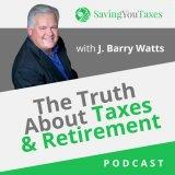 Episode 14 – How to Have More Tax Free Income in Retirement