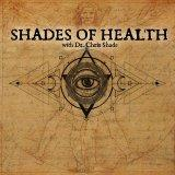 Shades of Health Podcast