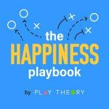 The Happiness Playbook