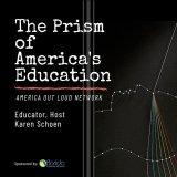 The Prism of America's Education