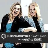 Uncomfortable Grace Podcast