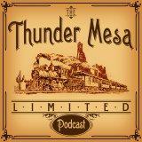 Thunder Mesa Limited Podcast Ep 9: Ray Spencer