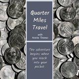 Quarter Miles Travel With Annita