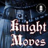 Knight Moves – Virgin Most Powerful Radio