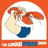 The Grow Maine Show