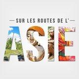 Sur les routes de l'Asie