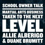 SchoolOwnerTalk.com with Allie Alberigo and Duane Brumitt