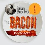 The Bacon Podcast | Brian Basilico - Marketing Strategy Expert Interviews to CURE Your Marketing & M