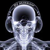 DJ Mirraw's Podcast