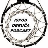 Ispod Obruca Podcast