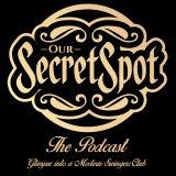 Our Secret Spot - The Podcast