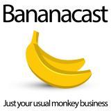 Bananacast