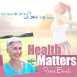 Health Matters with Rosie Bank