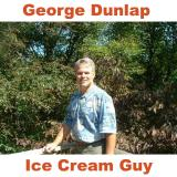 "George Dunlap, The Ice Cream Guy ""conversations with my friends (leaders) in the retail ice cream sh"