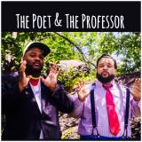 The Poet & The Professor