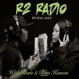 R2 RADIO PODCAST
