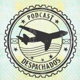 Despachados Podcasts