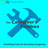 The Caregiver's Toolbox