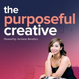 The Purposeful Creative: A podcast for entrepreneurs, leaders, and design thinking advocates