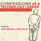 Confessions of A Technology Leader
