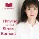 Thriving Beyond Stress and Burnout