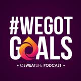 Creating a Better Earth on the #WeGotGoals Podcast