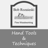Woodworking Hand Tools & Techniques