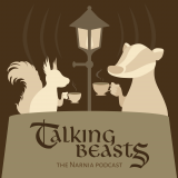 Talking Beasts: The Narnia Podcast