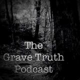 The Grave Truth Podcast