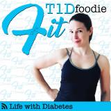 fitT1Dfoodie Life with Diabetes