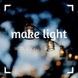 Make Light With Quiet Activism: Make Light Season 3, Episode 04