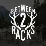 Between2Racks Podcast with Mike & Shawn