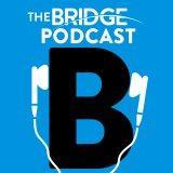 The Bridge Podcast