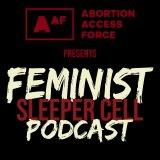 Feminist Sleeper Cell