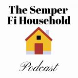 The Semper Fi Household Podcast