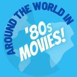 Around the World in 80s Movies