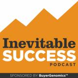 The Inevitable Success Podcast