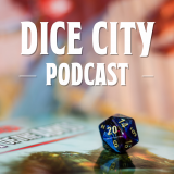 Dice City Episode 09 - Boiling From the Waters of the Darklake...
