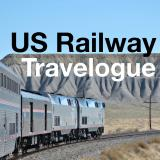 US Railway Travelogue