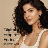 The Digital Empire Podcast | Online Business and Blogging
