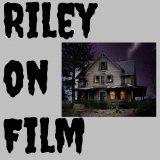 The Riley on Film Podcast