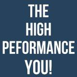 The High Performance You