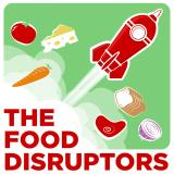 The Food Disruptors