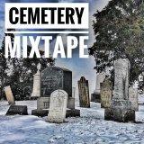 Cemetery Mixtape