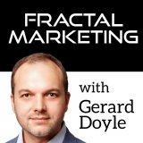 The Fractal Marketing Podcast - with Gerard Doyle