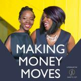Making Money Moves - a podcast by Janet's List