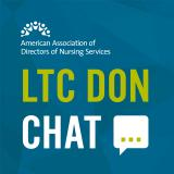 LTC DON Chat: Episode 002 - Trauma-Informed Care and Phase 3