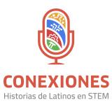 Conexiones: Historias de Latinos en STEM