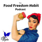 The Food Freedom Habit Podcast